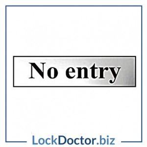 KMAS4760 No Entry 200mm x 50mm Chrome Self Adhesive Sign