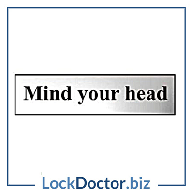 KMAS4765 Mind Your Head 200mm x 50mm Chrome Self Adhesive Sign